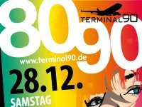 80er/90er Party - Terminal90 - Airport Nürnberg