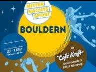 Sport und Spaß um Mitternacht: Bouldern im Café Kraft